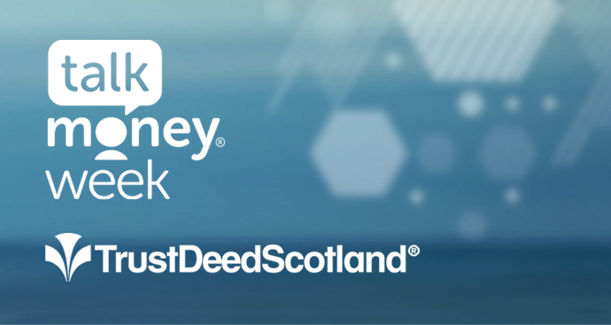 talk money week - trust deed scotland